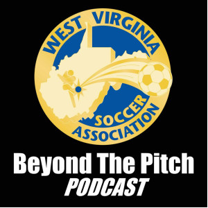 WVSA Beyond The Pitch Podcast - Wendi Irlbeck - Why Nutrition Is Important For Youth Soccer Players