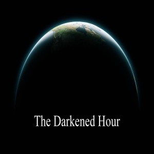 The Darkened Hour