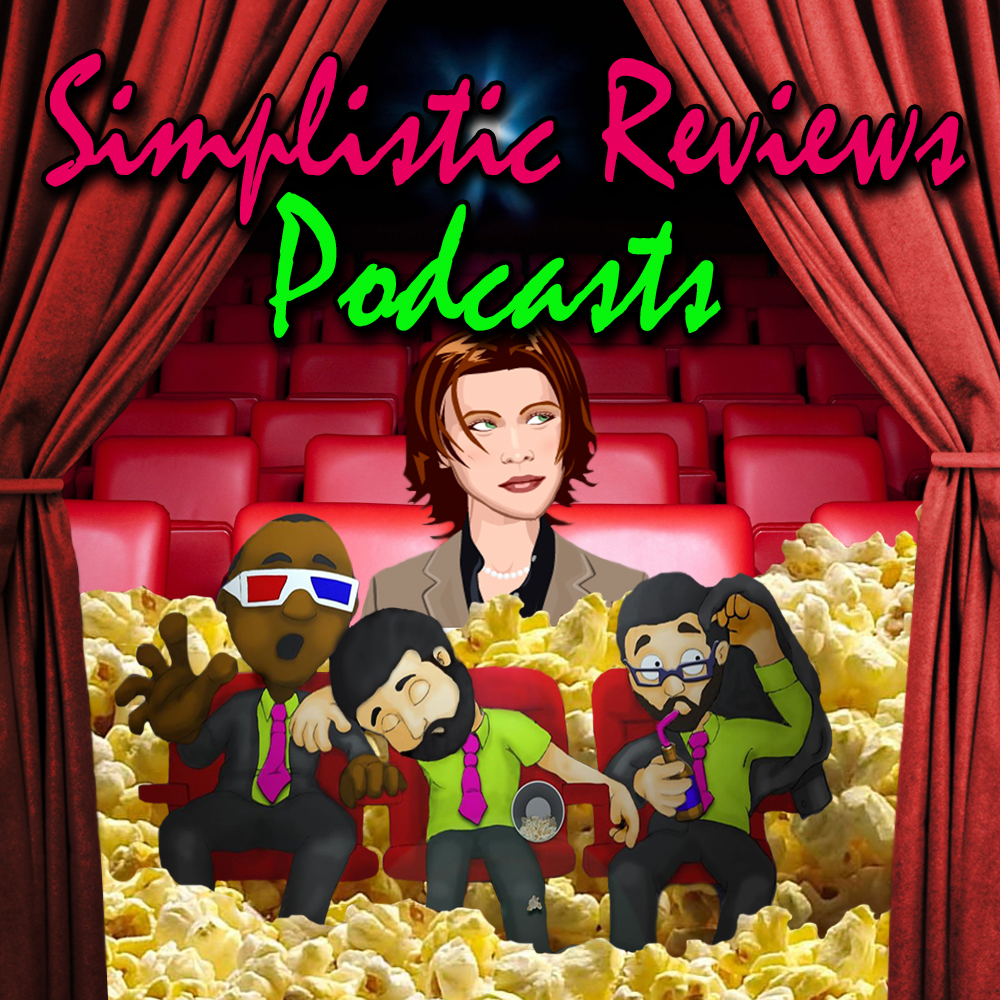 (Ep. 105): The Simplistic Reviews Podcast: June 2018