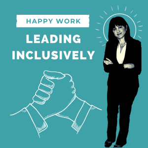 Leading Inclusively: Work Better