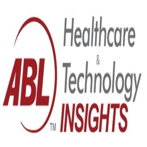 ABL Healthcare & Technology Insights Podcast