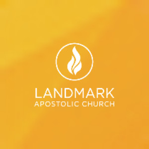 Landmark Apostolic Church: UPC; Pentecostal Preaching & Teaching