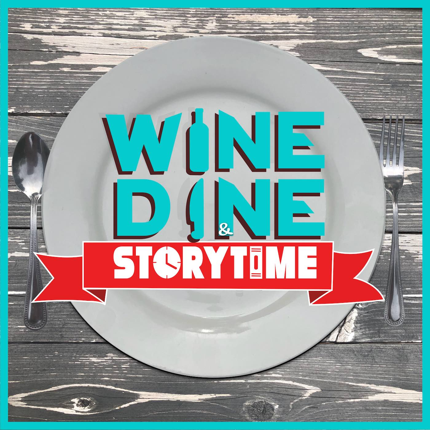 Wine Dine and Storytime