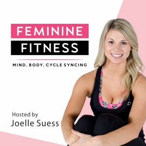 FEMININE FITNESS - mind, body, & cycle syncing