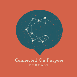 Connected on Purpose