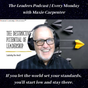 The Leader's Podcast with Maxie Carpenter