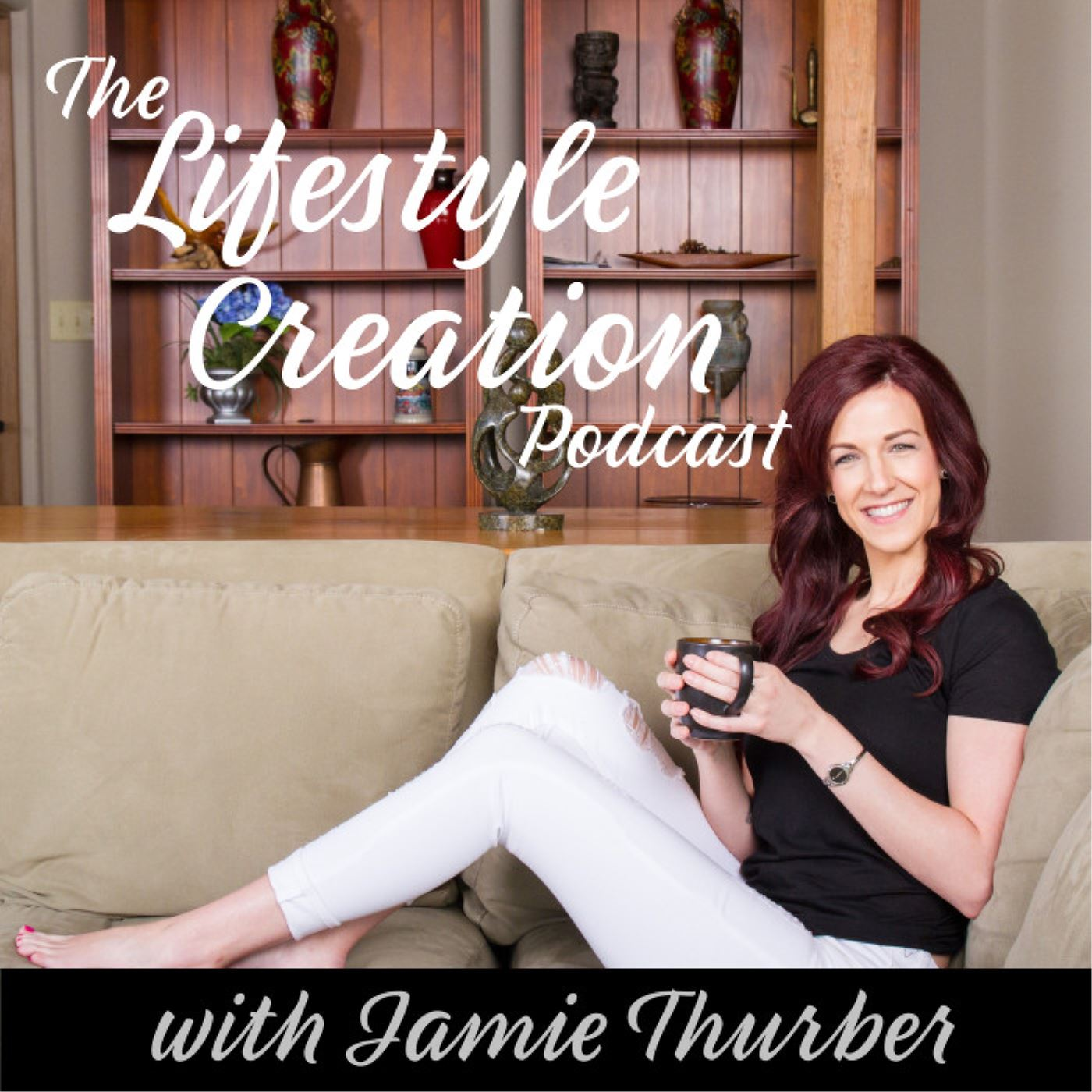 The Lifestyle Creation Podcast