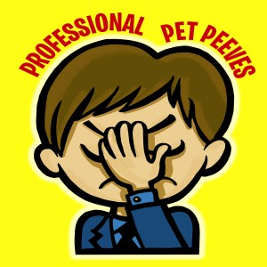 Professional Pet Peeves Podcast