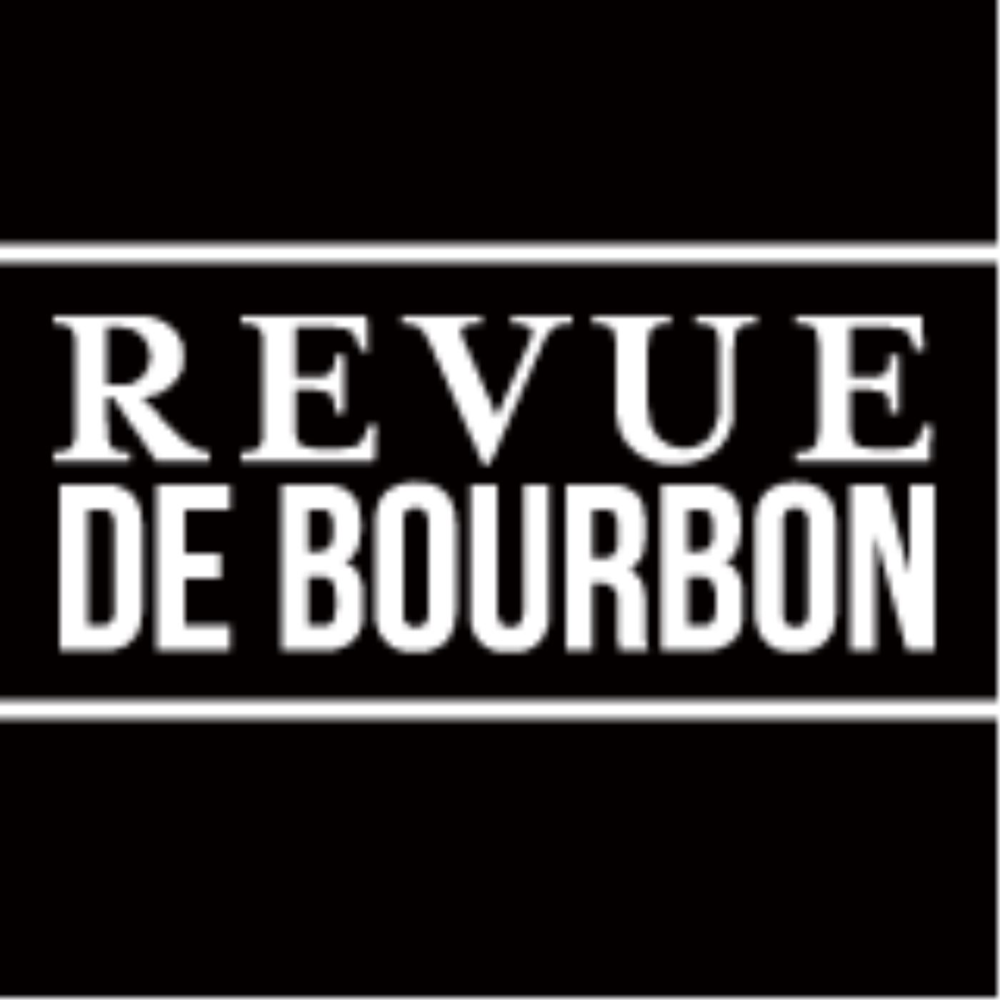 Revue de Bourbon Podcast