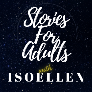 Isoellen Writes: Stories For Adults
