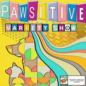 Pawsitive Variety Show