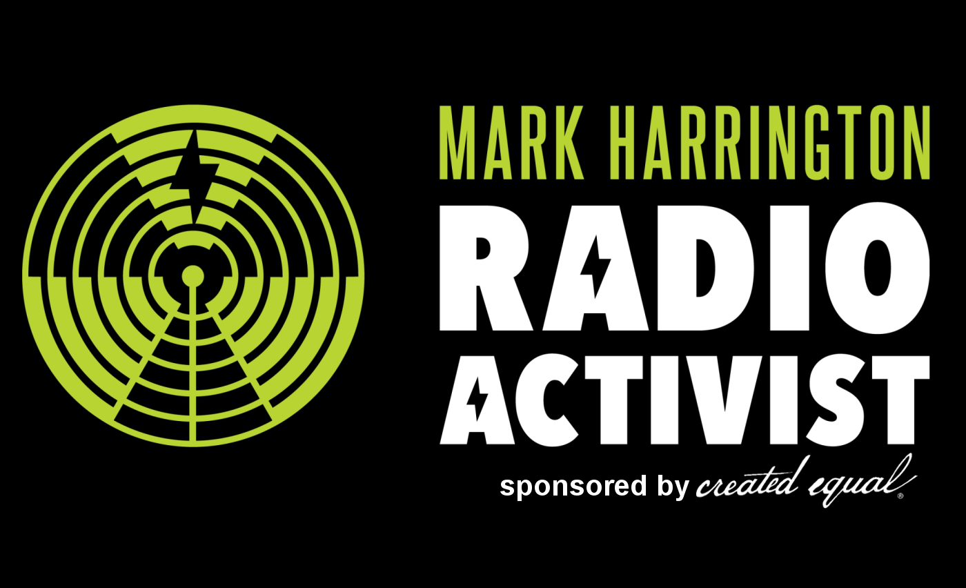 Activist Radio: The Mark Harrington Show