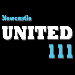 The Newcastle United 111 Podcast