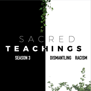 The Sacred Teachings Podcast