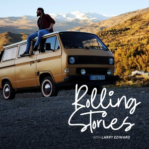 Rolling Stories with Larry Edward