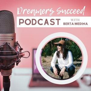 The Dreamers Succeed Podcast
