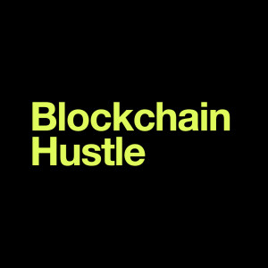 Blockchain Hustle Podcast