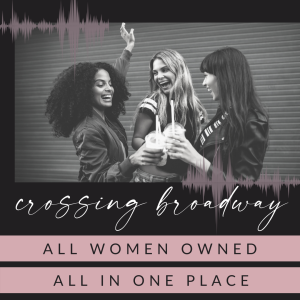 Crossing Broadway: The Podcast