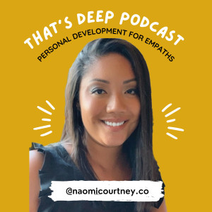 That's Deep Empath Podcast: Personal Development for Empaths