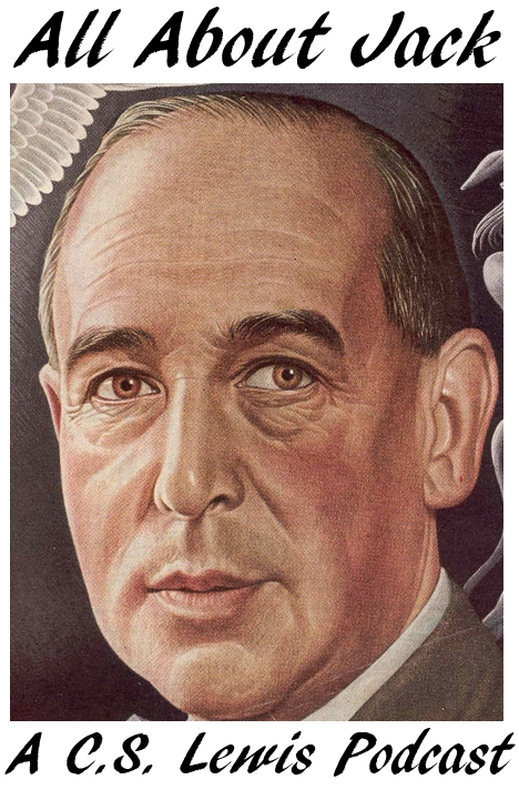 All About Jack: A C.S. Lewis Podcast