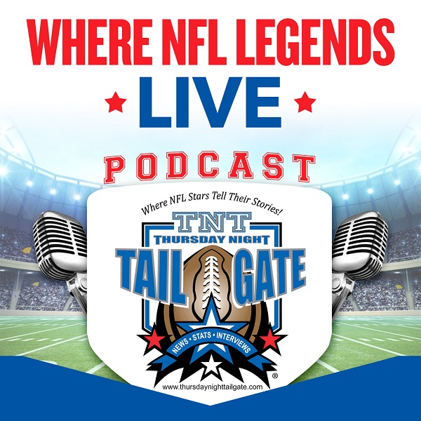 Thursday Night Tailgate, Where NFL Legends Live