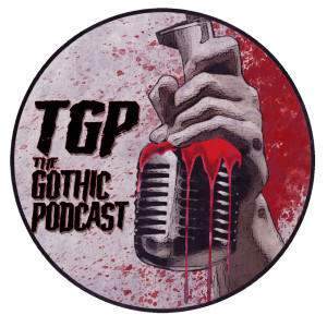 The Gothic Podcast