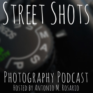 Street Shots Photography Podcast