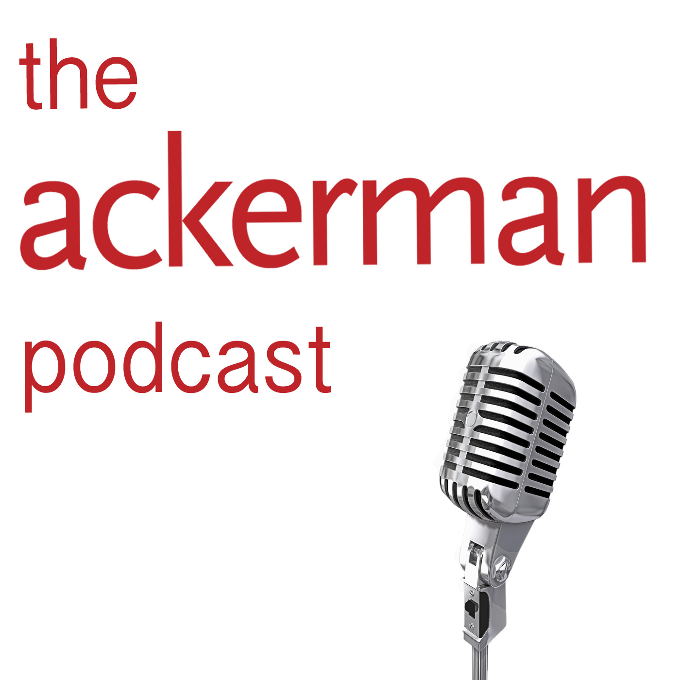 The Ackerman Podcast #3 / Loving with the Brain in Mind with Mona Fishbane PhD