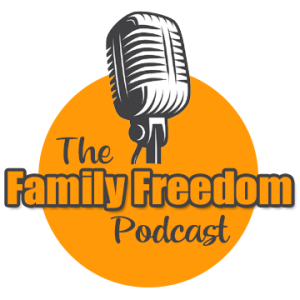 The Family Freedom Podcast