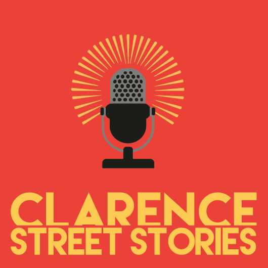 Clarence Street Stories