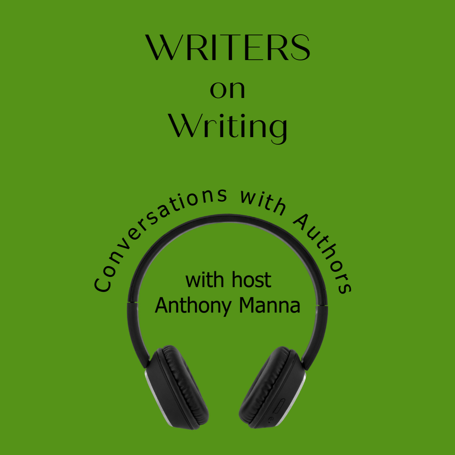 WRITERS on Writing: Conversations with Authors