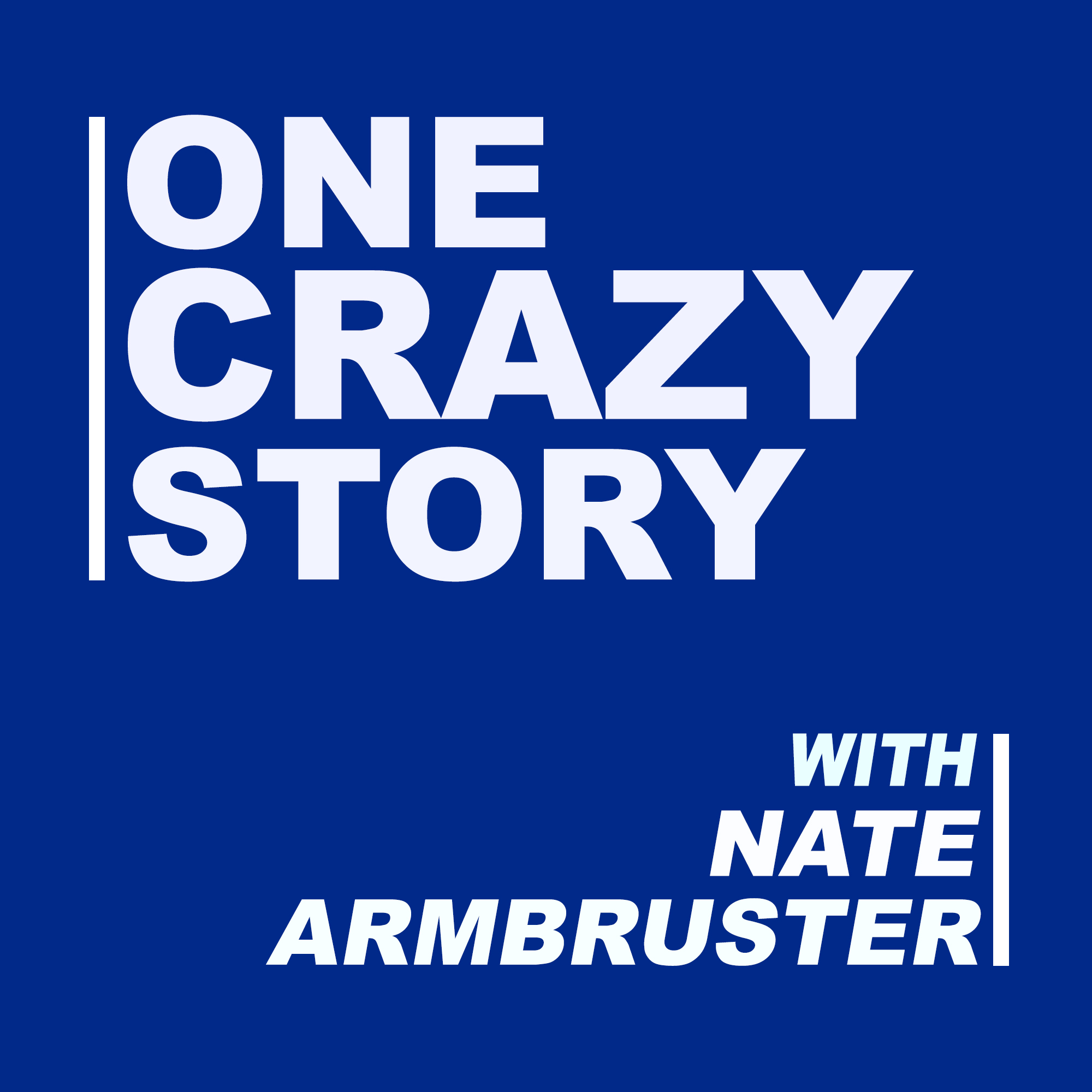 One Crazy Story
