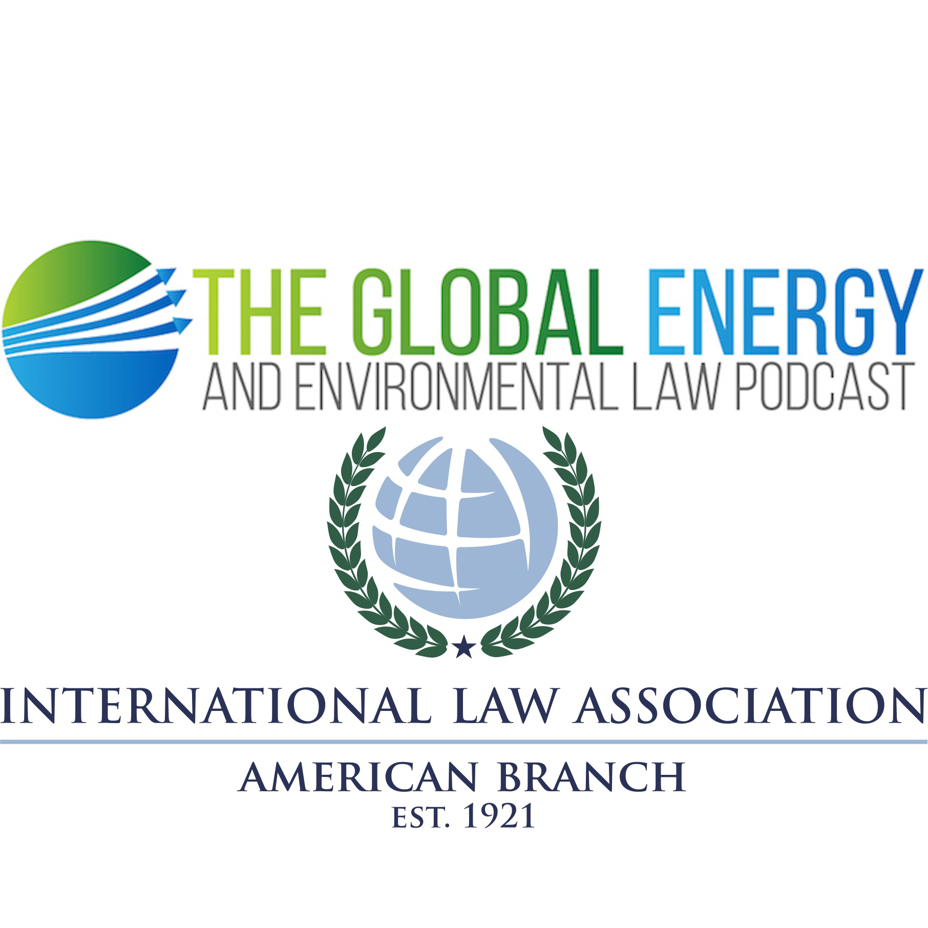 The Global Energy & Environmental Law Podcast