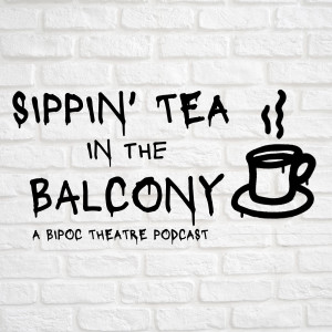 Sippin' Tea In The Balcony