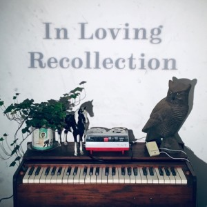 In Loving Recollection