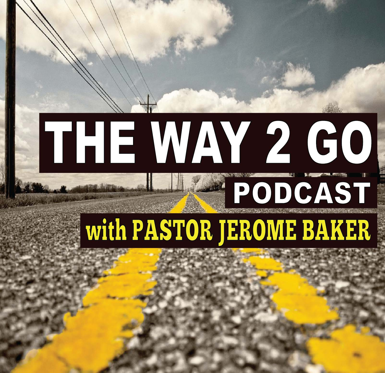 The Way 2 Go Podcast