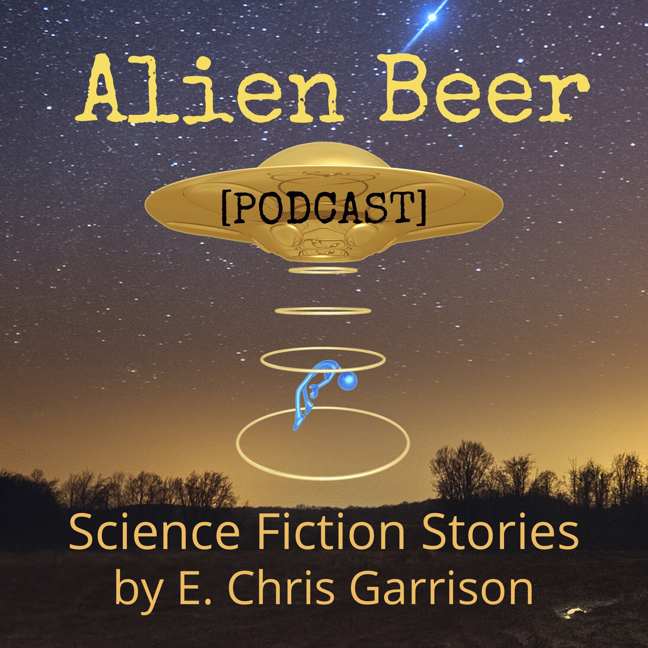 """    Alien Beer "" Podcast"