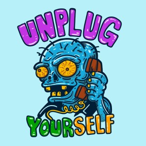 Unplug Your Self