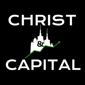 Christ and Capital Podcast
