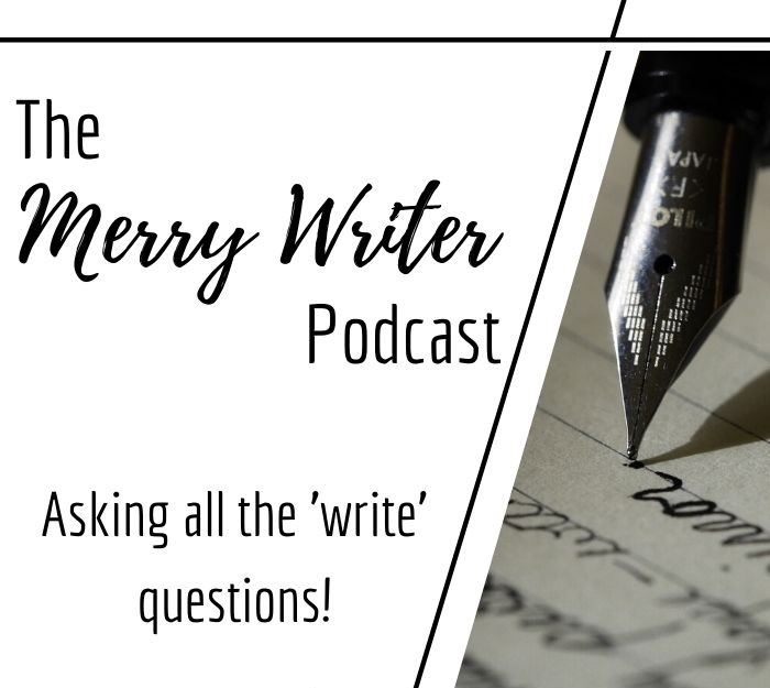 What Questions Do Writers Hate? | Ep. 025 | The Merry Writer Podcast