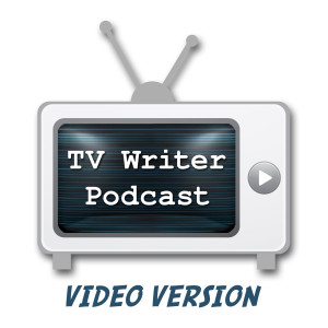 TV Writer Podcast - Video