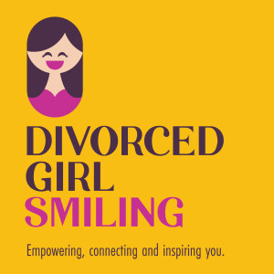 The Divorced Girl Smiling Podcast