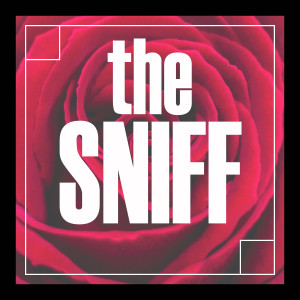 The Sniff Perfume Podcast