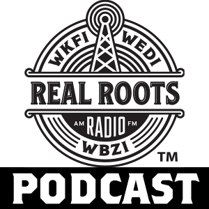 The Real Roots Radio Podcast