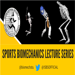 Sports Biomechanics Lecture Series