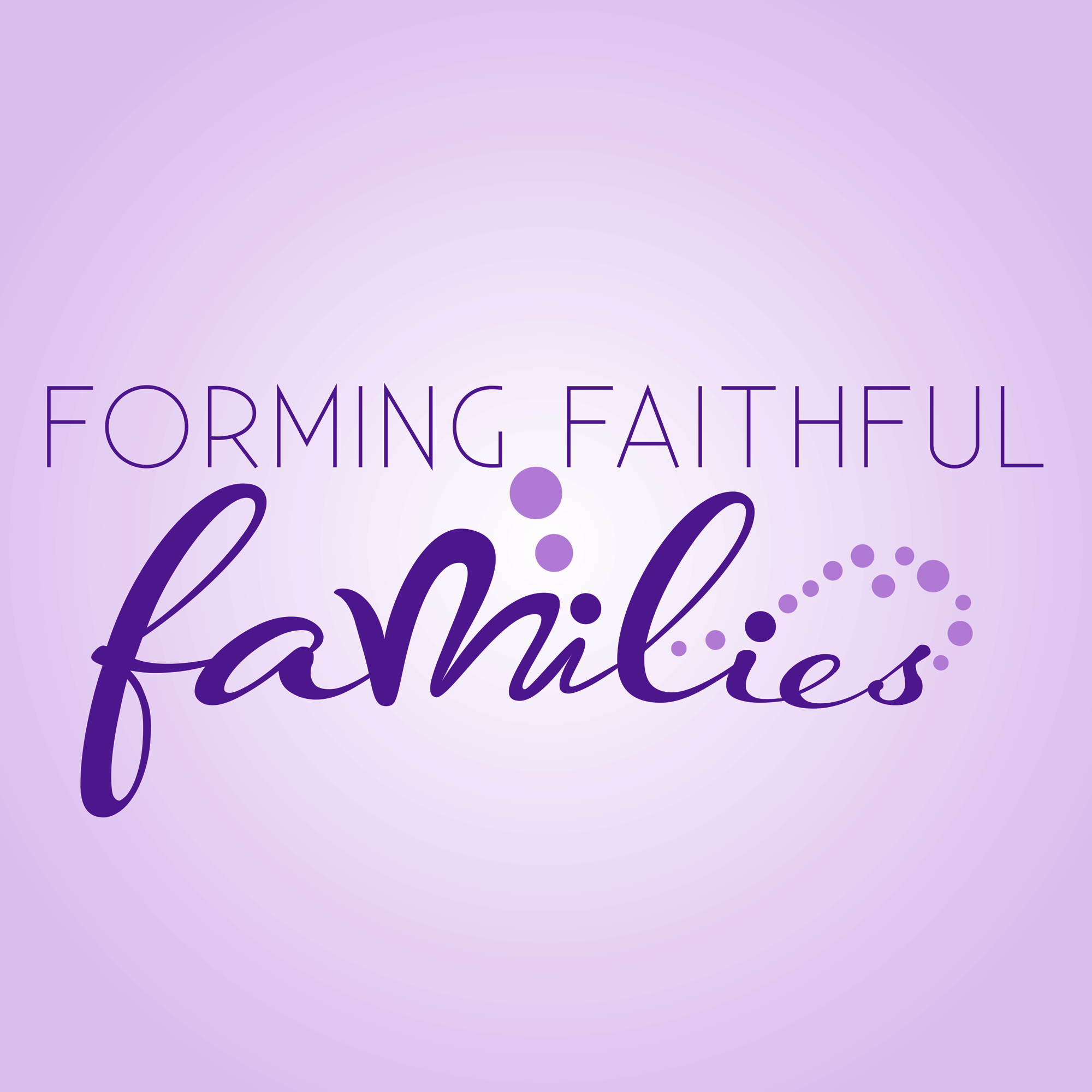 Forming Faithful Families Syndicated Radio