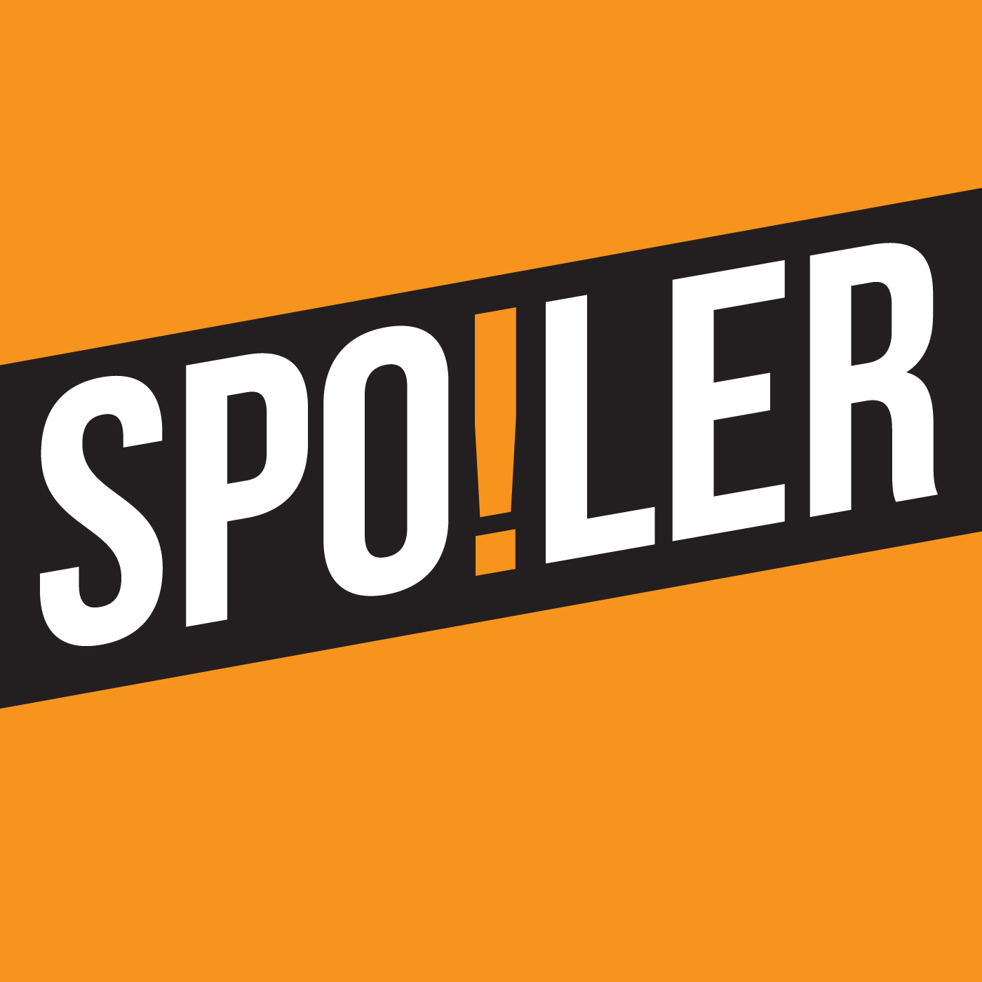 SPOILER: Reviewing movies, books & TV shows in their entirety