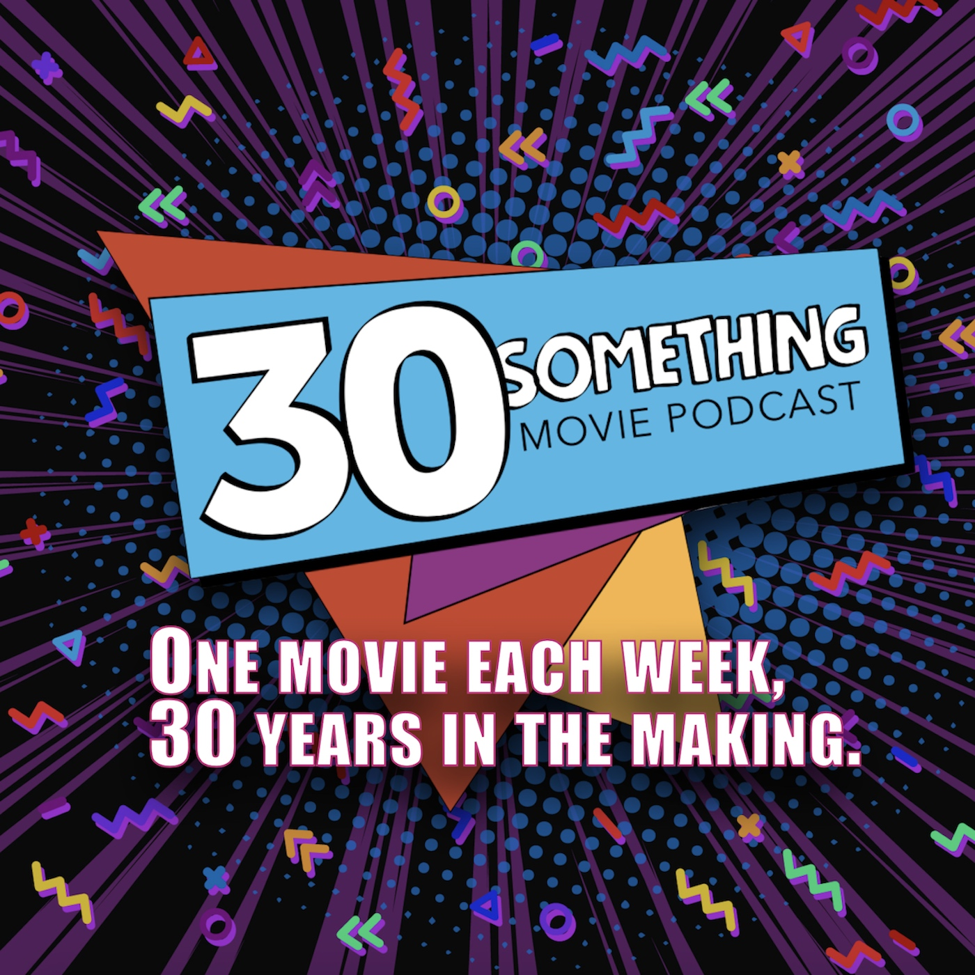 30something Movie Podcast