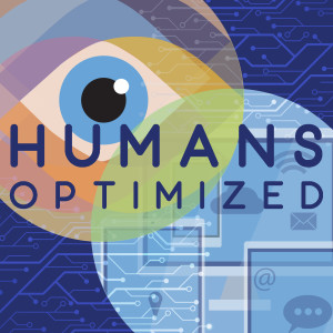 Humans Optimized: People + Technology
