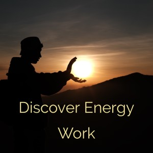 Discover Energy Work